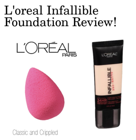 L'oreal Infallible Foundation Review